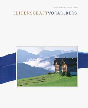 Buch - Leidenschaft Vorarlberg
